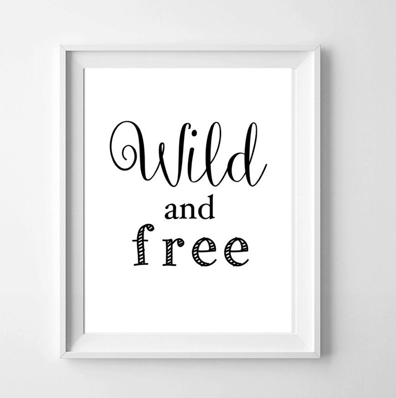 picture relating to Free Printable Wall Art Decor called Wild and cost-free, Printable wall artwork decor, Monochrome Print, electronic print, Prompt Obtain