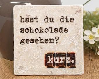 SCHOKOHOLIC Proverb Tile / Vintage Tile/ DEKO/ Coasters