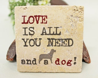 All you need is a dog-saying vintage travertine Tile/Coaster