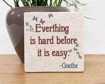 its hard before its easy - Saying Tile / Vintage Tile / Decoration / Natural Stone Coasters