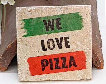 "Saying Vintage Travertine Tile / Coaster ""WE LOVE PIZZA"" Pizzalicious"