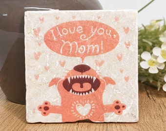 LOVE YOU MOM Vintage Tile / Coasters / Decoration for Dog Mamas