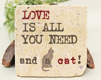 All you need is a cat-saying vintage travertine Tile/Coaster