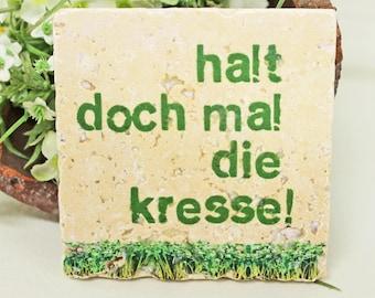 Stop the cress-charming Küchendeko quote vintage travertine Tile/Coaster