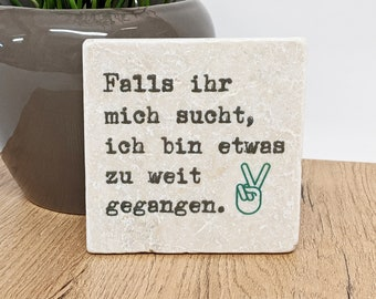 TO WEIT-PED-Spruch Vintage Tile / Coaster