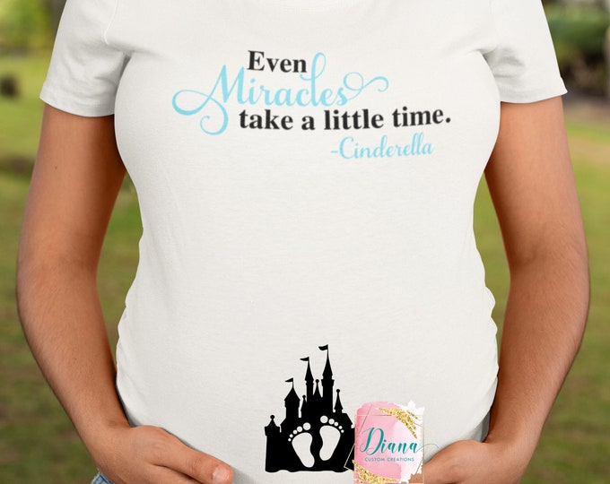 Maternity, Pregnant, Baby, New Mom, Disney Maternity, Baby shower, Cinderella, Baby Boy, Baby Girl, Even Miracles take time, Announcement