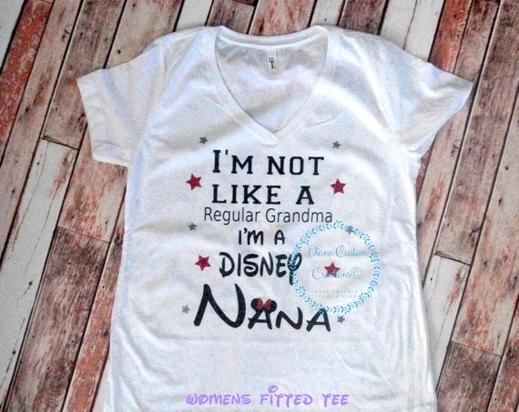 Disney Shirt, Disney Nana, Disney Nana Shirt, Nana Shirt, Womens, Plus size, Disney Grandma, Disney Family, Disney Life, Disney World