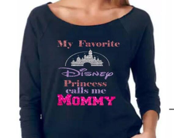 Disney Shirt, Princesses, Disney Princesses, Favorite Princess, Calls me mom, Favorite princess calls me mom, Mom shirt, Disney Mom shirt