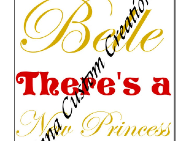 Step aside, Belle, New Princess in town, SVG, Cricut, Silhouette,