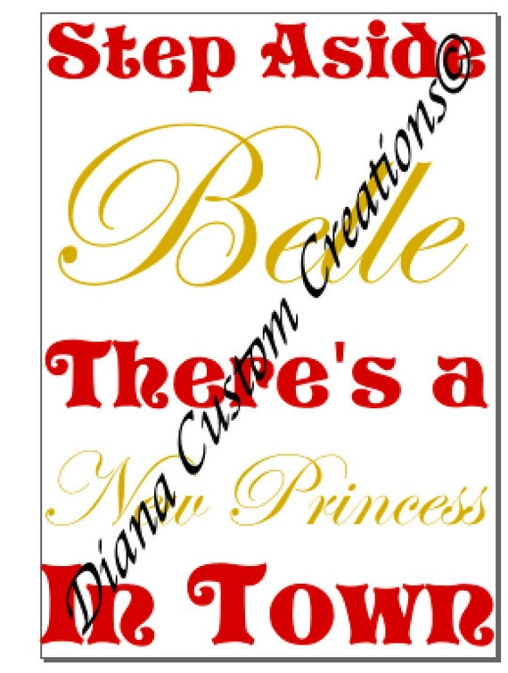 Step aside Belle New Princess in town SVG Cricut Silhouette