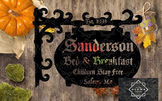 Disney, Sanderson B & B, Sanderson Sisters, Hocus Pocus, Disney Halloween, Disney SVG, Halloween SVG, Halloween, Bed and Breakfast