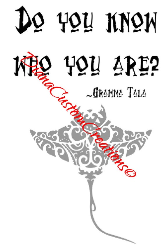Gramma Tala Manta Ray Know who you are Cricut Silhouette