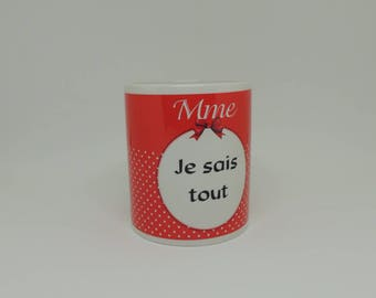 Mug, coffee cup, white mug, quote, personalization, quote coffee mug, Lady I know everything