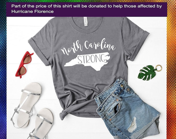 North Carolina strong grey white tshirt shirt Tee Short sleeve Hurricane Florence Donation