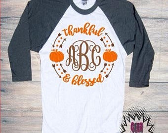 thankful and blessed T-shirt Adult Raglan Baseball Tee  Vinyl Unisex Cotton Fall Leaves Lattes Pumpkin Spice