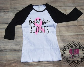Fight for Boobies T-shirt Adult Raglan Baseball Tee  Vinyl Unisex Cotton breast cancer awareness pink ribbon tatas
