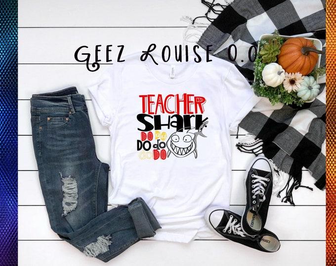 Teacher Shark tshirt shirt Tee Short sleeve baby shark do do do