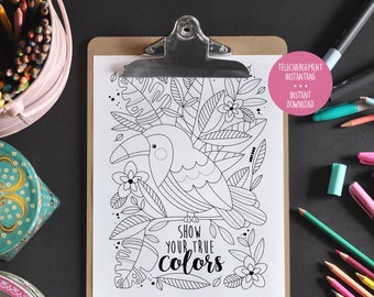Show your true colors - Inspiring phrase - Coloring to frame - Coloring relaxation - Print
