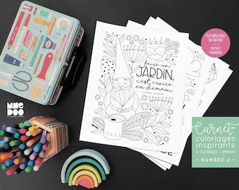 Toutes les illustrations du carnet de coloriages inspirants - Numéro 2 - À imprimer - À télécharger - Illustrations - Phrase inspirante