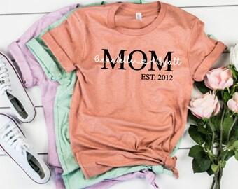 7c5f3bc6 Mom Established Shirt, Mom Tshirt, Mom Shirt, New Mom Shirt, Mother's Day  Shirt, Mother's Day Tshirt, Customized Mom Shirt, Kids Names