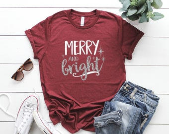 1ecfaa46 Merry and Bright Christmas shirt, Christmas T-shirt, Winter Tee, Winter  saying shirt, Womens shirt, Christmas shirt, Glitter shirt