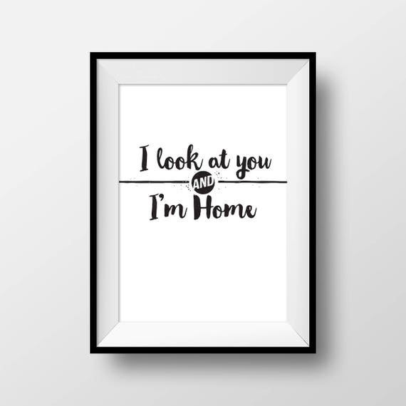 I Look At You And Im Home Finding Nemo Quotes Printable Etsy