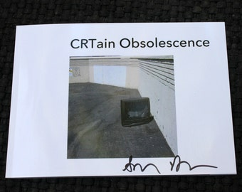 CRTain Obsolescence - Signed Book - TV photos