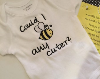 Bee Onesies, Could i bee any cuter, baby onesie