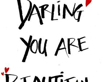 Darling You Are Beautiful,Wall Art,Wall Decor,Home Decor,Print,Inspirational Print,Faith Based Print,Hand Lettered Print,8x10,11x14,