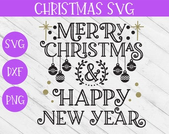 merry christmas svg happy new year svg christmas svg christmas cut file christmas saying svg holiday svg holiday sign winter svg
