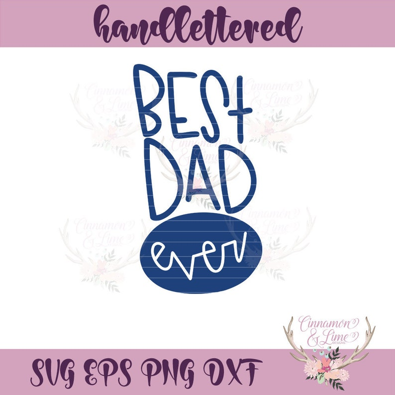 Best Dad Ever Svg Father S Day Svg Gift For Dad Etsy