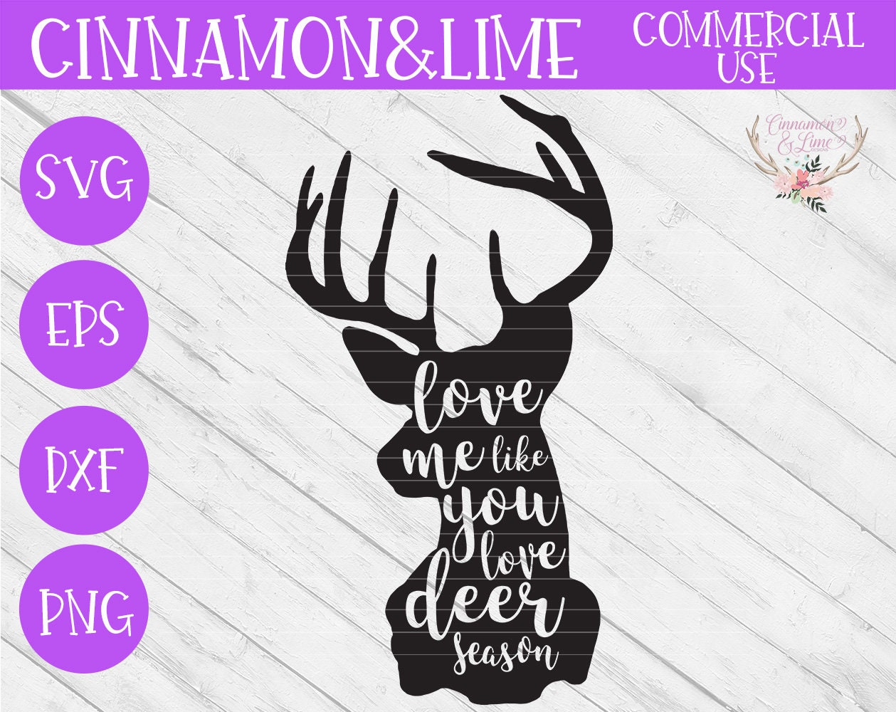 Download Love Me Like You Love Deer Season SVG Deer Svg Hunting Svg ...