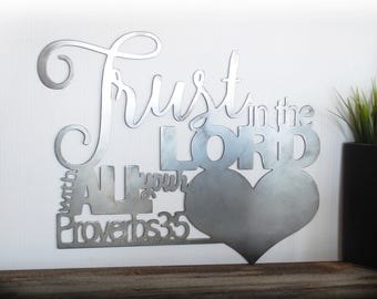 Trust in the Lord with all your Heart / Metal Wall Art / Scripture / Proverbs 3:5 / Bible Verse