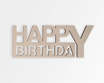 Wooden Sign HAPPY BIRTHDAY Cut Out Wall Art Home Decor Hanging Unfinished And Available From 2 To 42 Inches