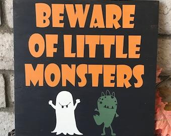 Beware of little monsters