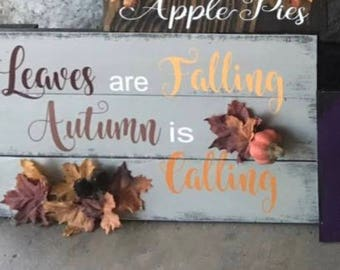 Leaves are falling fall sign