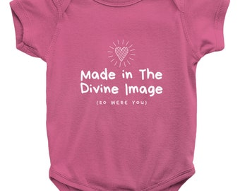 Made In The Divine Image (And So Were You) Onesie