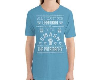 Smash the patriarchy feminist Chanukah gift Jewish mom dad daughter son ugly sweater tee Hanukkah T-Shirt