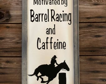 Motivated by barrel racing and caffeine