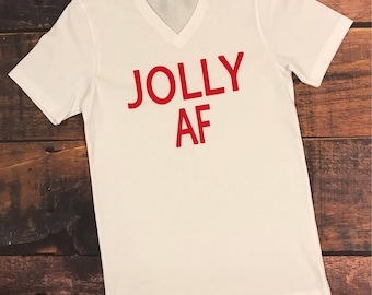 Jolly AF, Jolly, AF, Christmas, Christmas shirts, Unisex tee, Unisex shirts, holiday shirt