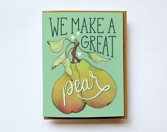 Valentine's Day card, Love Greeting Card, Perfect Pear, Pear, Anniversary Card, Card for Boyfriend, Card for Girlfriend, I Love You Card