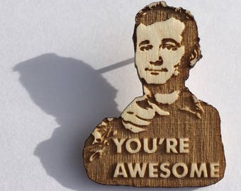 Bill You're Awesome Lapel Pin | You're Awesome Wood Hat Pin | Hand-Painted Stripes Wooden Brooch