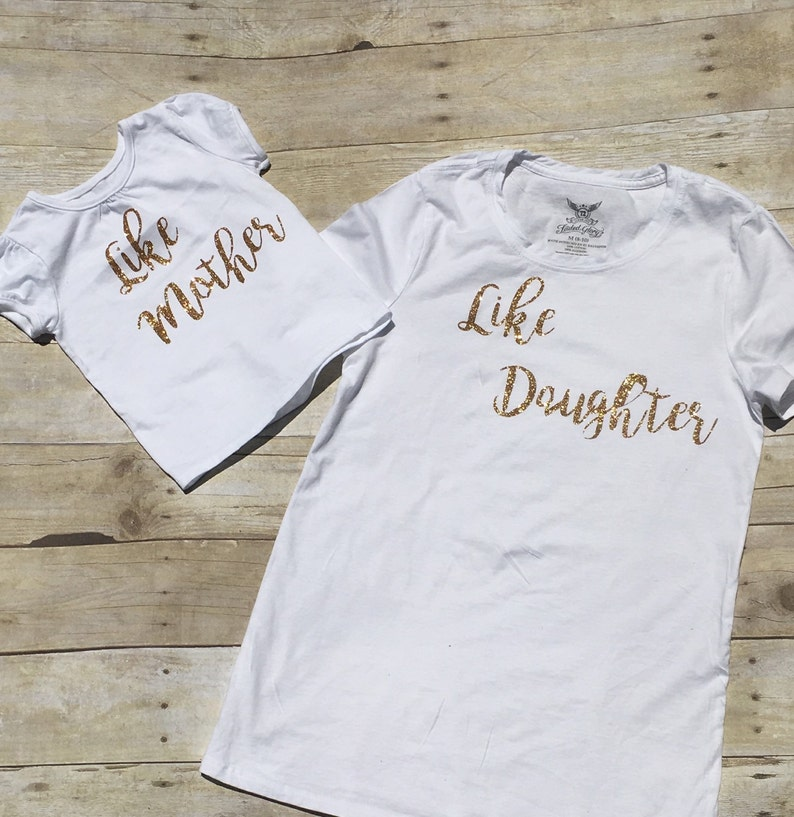 Like mother like daughter tees