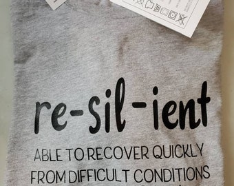 """Unisex Heather Gray T shirt """"re-sil-ient"""""""