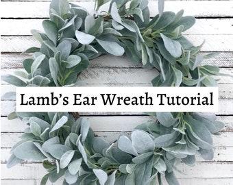 Lamb's Ear Wreath Tutorial, How To Make a Lamb's Ear Wreath, Wreath Making Tutorial, Easy Wreath Tutorial