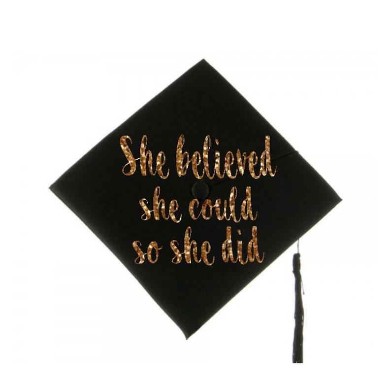 Graduation Cap Decal Graduation Cap Decoration She Believed Etsy