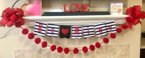 BE MINE embroidered fabric banner, Valentines decor, Valentines wall banner, Valentines fireplace mantle sign, valentine garland