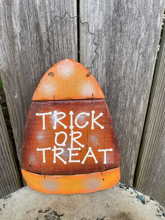 TRICK or TREAT wooden sign, Candy corn fall sign, orange fall sign