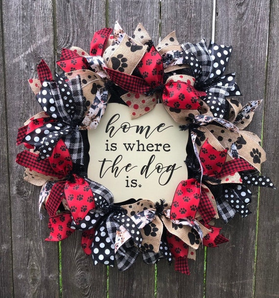 DOG WREATH, Home is where the Dog is, dog sign, dog deco mesh wreath