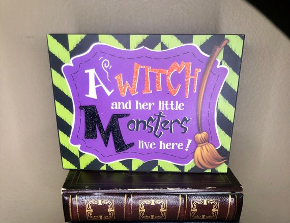Witch and her little monsters live here sign, HALLOWEEN block sign, black witch sign, halloween tray decor, black witch cauldron sign